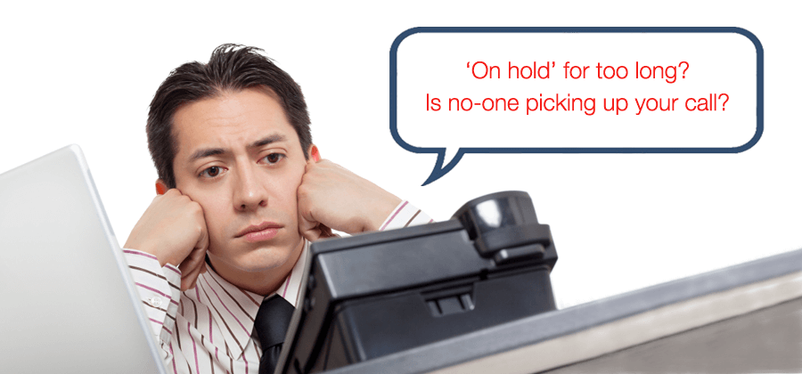On hold for too long? Is no-one picking up your call