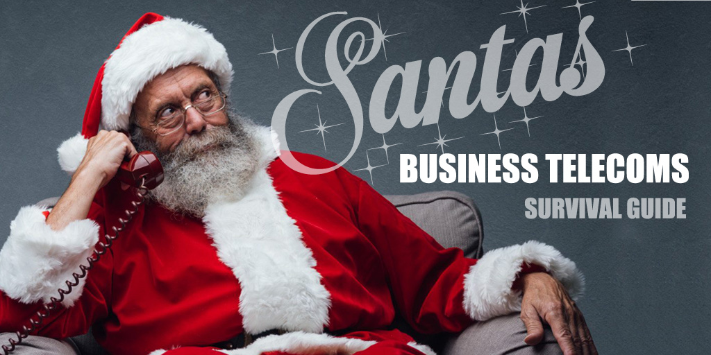 Santas Business Telecoms Survival Guide